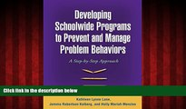 READ book  Developing Schoolwide Programs to Prevent and Manage Problem Behaviors: A Step-by-Step