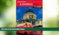 Big Deals  Frommer s London 2010 (Frommer s Color Complete)  Best Seller Books Most Wanted
