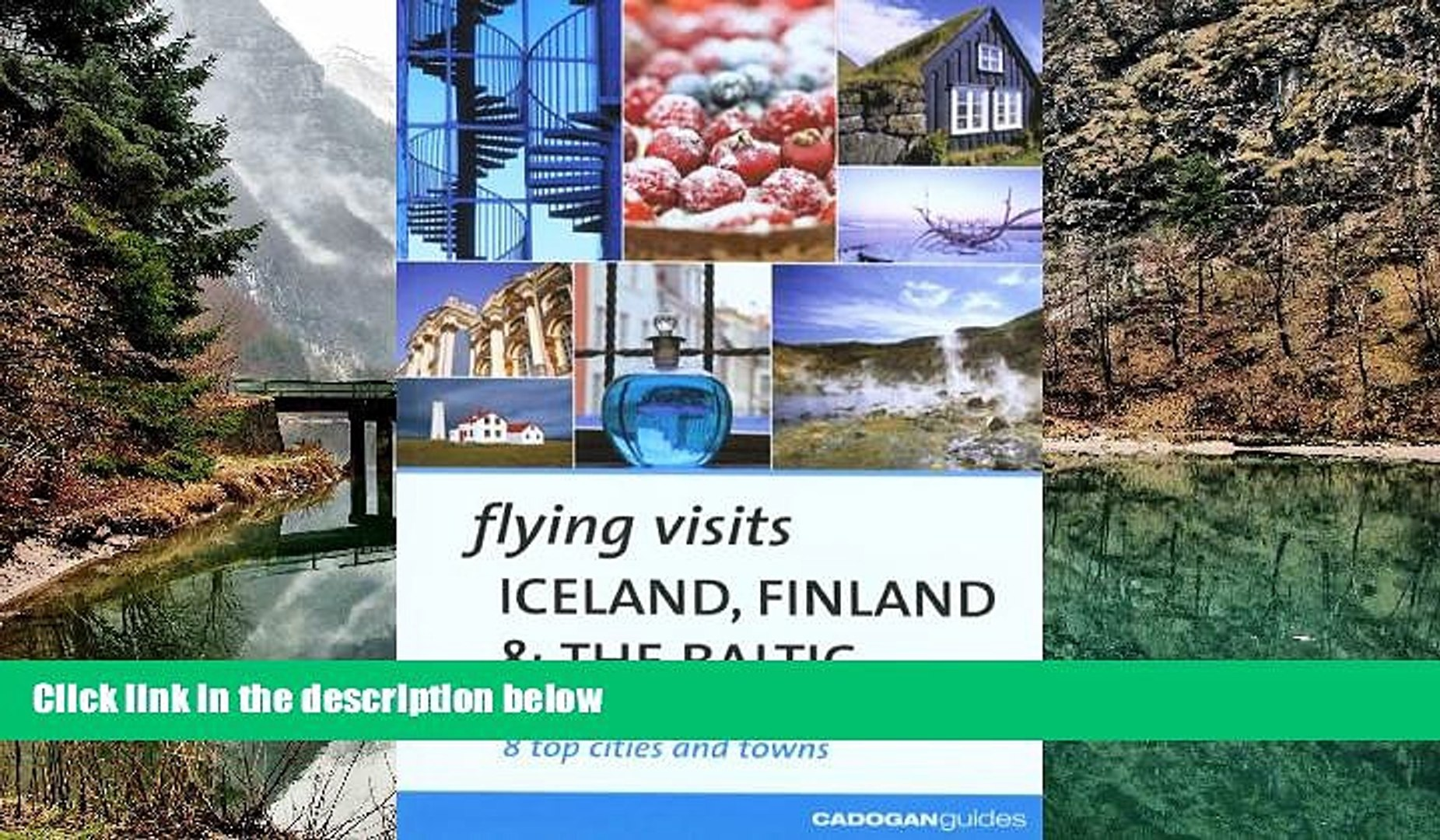 READ NOW  Flying Visits Iceland Finland   the Baltic (Flying Visits - Cadogan)  Premium Ebooks