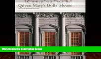Books to Read  Queen Mary s Dolls  House: Official Souvenir Guide (Souvenir Guides)  Best Seller
