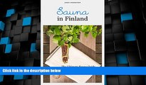 Big Deals  Sauna in Finland: The Ultimate Sauna Guide for Travelers and Sauna Enthusiasts (Joko