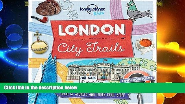 Must Have PDF  City Trails - London (Lonely Planet Kids)  Best Seller Books Best Seller