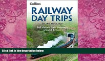 Books to Read  Railway Day Trips: 160 Classic Train Journeys Around Britain  Best Seller Books