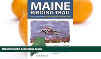 Deals in Books  Maine Birding Trail: The Official Guide to More Than 260 Accessible Sites  Premium