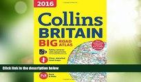 Big Deals  2016 Collins Britain Big Road Atlas  Full Read Most Wanted