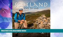 Must Have PDF  Scotland End to End: Walking the Gore-Tex Scottish National Trail  Best Seller