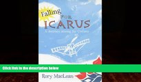 Big Deals  Falling for Icarus: A Journey Among the Cretans  Full Ebooks Best Seller