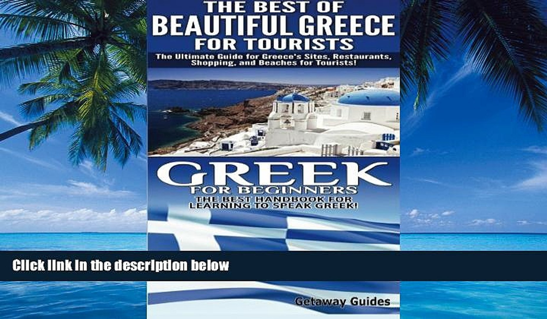 Books to Read  The Best of Beautiful Greece For Tourists   Greek For Beginners (Travel Guide Box