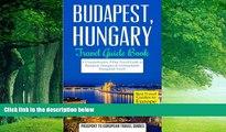 Big Deals  Budapest: Budapest, Hungary: Travel Guide Book-A Comprehensive 5-Day Travel Guide to