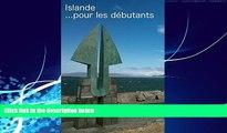 Big Deals  Islande: Pour les de�butants (French Edition)  Full Ebooks Most Wanted