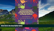 Online eBook Practical Solutions for Educating Children with High-Functioning Autism and Asperger