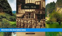 Buy NOW  Bel  Air  (MD) (Images  of  America)  Premium Ebooks Best Seller in USA