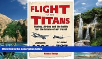 Deals in Books  Flight of the Titans: Boeing, Airbus and the Battle for the Future of Air Travel