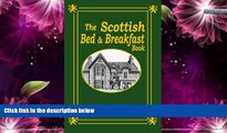 Buy NOW  The Scottish Bed and Breakfast Book: Country and Tourist Homes, Farms, Guesthouses, Inns