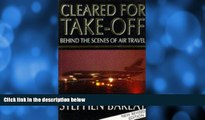 Deals in Books  Cleared for Take-off: Behind the Scenes of Air Travel by Stephen Barlay