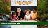 Enjoyed Read Curriculum-based Speech Therapy Activities: Volume II: Pre-K / Kindergarten  English
