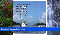 Buy NOW  Cruising Guides: Cruising Guide to Western Florida: Seventh Edition (Cruising Guide