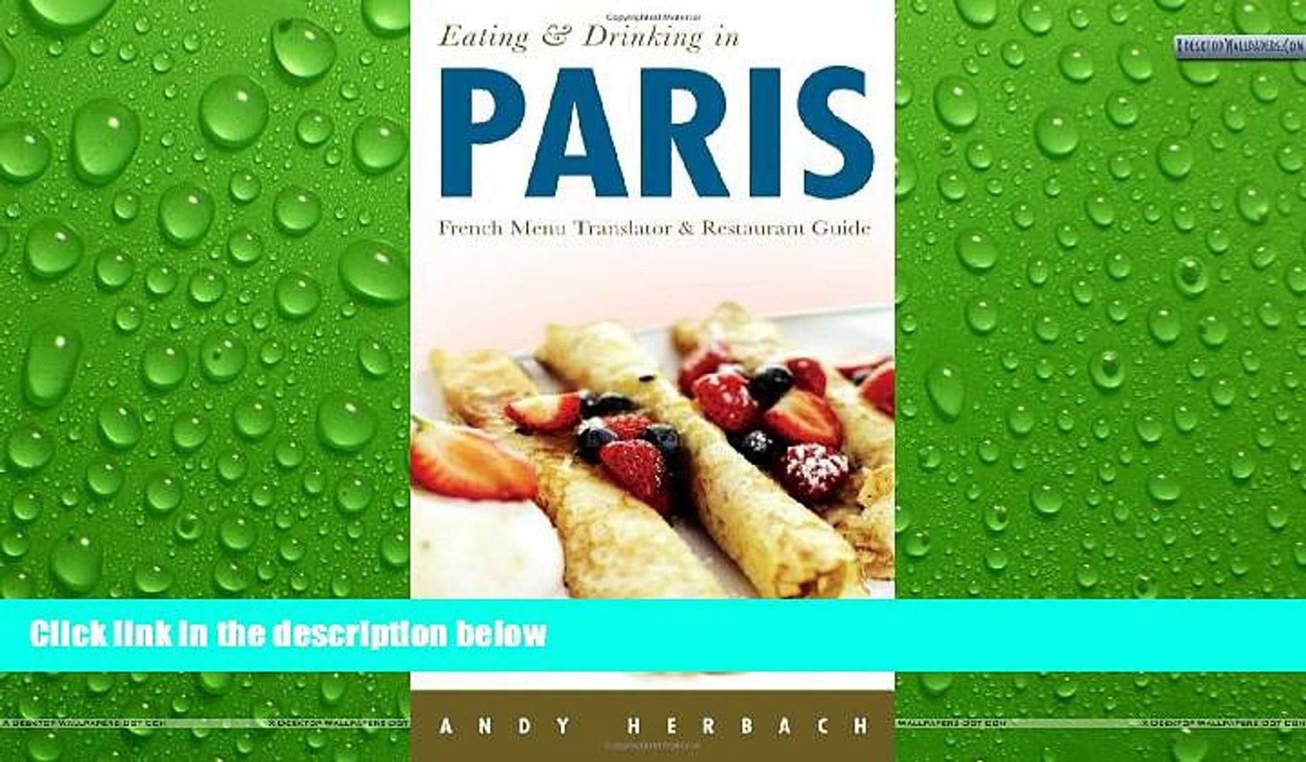 Deals in Books  Eating   Drinking in Paris, 6th Edition (Eating and Drinking in Paris)  Premium