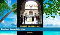 Buy NOW  Cruise Excursions: 25 of the Best European Cruise Ship and Baltic Cruise Ship Shore Trips