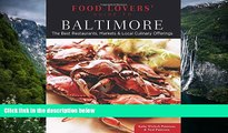 Big Sales  Food Lovers  Guide to® Baltimore: The Best Restaurants, Markets   Local Culinary