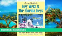 Buy NOW  June Keith s Key West   The Florida Keys: A Guide to the Coral Islands (June Keith s Key