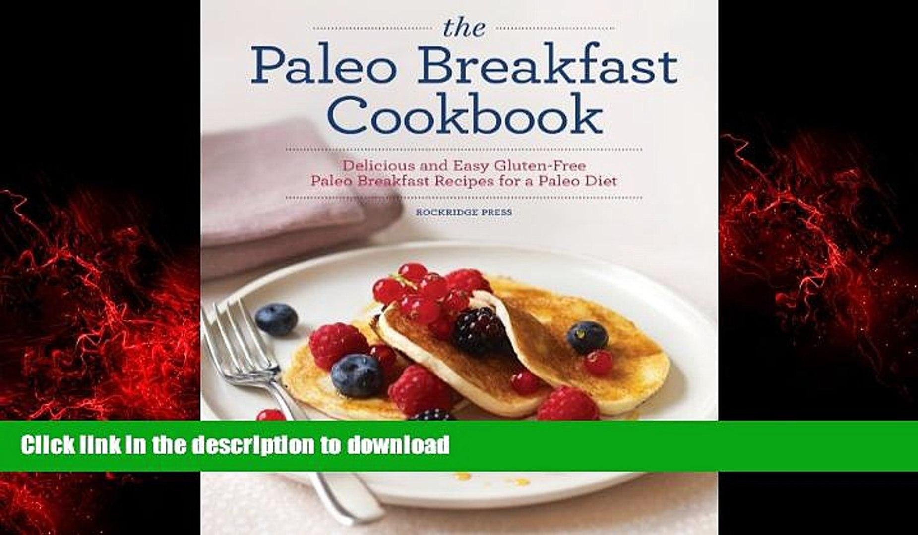 Read Books The Paleo Breakfast Cookbook Delicious And Easy Gluten Free Paleo Breakfast Recipes