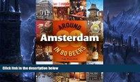 Big Sales  Around Amsterdam in 80 Beers  READ PDF Online Ebooks