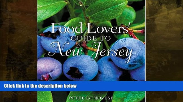 Big Sales  Food Lovers  Guide to New Jersey: Best Local Specialties, Markets, Recipes,