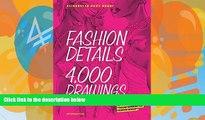 Big Sales  Fashion Details: 4000 Drawings  Premium Ebooks Online Ebooks