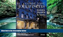 Deals in Books  Conde Nast Johansens Luxury Hotels and Spas: UK, Europe   the Mediterranean 2016