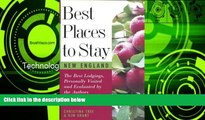 Big Sales  Best Places to Stay: New England: Bed   Breakfasts, Country Inns, and Other Recommended