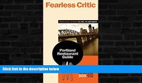 Buy NOW  Fearless Critic Portland Restaurant Guide (Fearless Critic: Portland or Restaurant