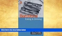 """Big Sales  Time Out Barcelona Eating   Drinking Guide (""""Time Out"""" Guides)  Premium Ebooks Online"""