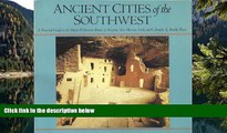 Big Sales  Ancient Cities of the Southwest  Premium Ebooks Best Seller in USA