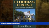 Buy NOW  Florida s Finest Inns and Bed   Breakfasts (Florida s Finest Inns   Bed   Breakfasts)