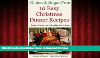 liberty book  10 Easy Christmas Dinner Recipes: Paleo, Primal, Low Carb High Fat   Keto (Gluten