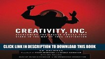 Best Seller Creativity, Inc.: Overcoming the Unseen Forces That Stand in the Way of True