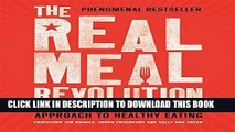 Read Now The Real Meal Revolution: The Radical, Sustainable Approach to Healthy Eating (Age of