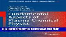 Ebook Fundamental Aspects of Plasma Chemical Physics: Transport (Springer Series on Atomic,