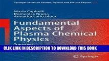 Ebook Fundamental Aspects of Plasma Chemical Physics: Transport (Springer Series on Atomic,