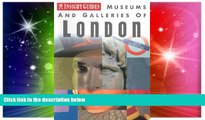 Ebook deals  Museums and Galleries of London (Insight Guide Museums   Galleries London)  Buy Now