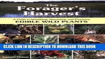 Best Seller The Forager s Harvest: A Guide to Identifying, Harvesting, and Preparing Edible Wild