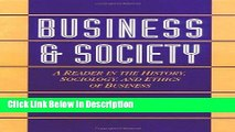[Download] Business and Society: A Reader in the History, Sociology, and Ethics of Business