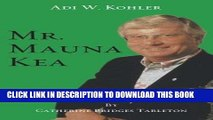 Best Seller Mr. Mauna Kea Free Read