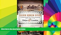 Ebook deals  Silver Screen Cities Tokyo   London: Celebrating city cinema-going  Buy Now
