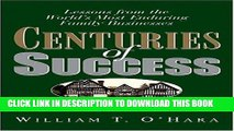 Best Seller Centuries of Success: Lessons from the World s Most Enduring Family Businesses Free Read