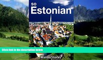 Best Buy Deals  So Estonian - a traveler s guide to Estonian cuisine, national symbols, holidays