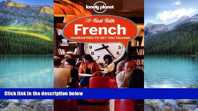Best Buy Deals  Lonely Planet Fast Talk French (Phrasebook)  Full Ebooks Best Seller