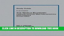 Read Now Study Guide to Accompany The World Economy:: Open-Economy Macroeconomics and Finance