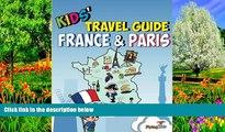 Big Deals  Kids  Travel Guide - France   Paris: The fun way to discover France   Paris--especially